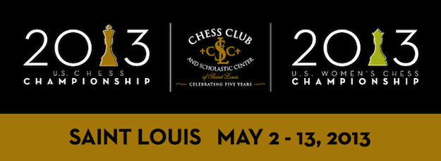 2013 U.S. Chess Championship St. Louis May 2 - 13, 2013
